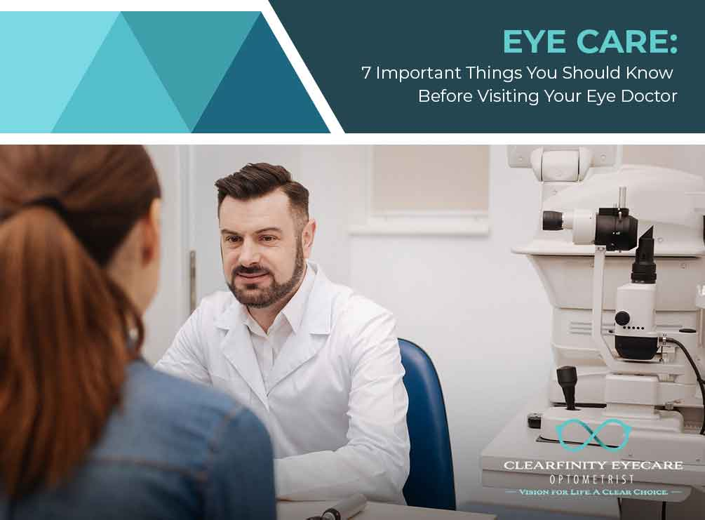 Eye Care: 7 Important Things You Should Know Before Visiting Your Eye Doctor